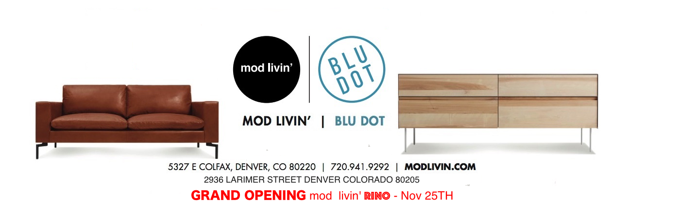 Mod Livinu0027 2nd Location Brings A Curated Selection Of Some Of Todayu0027s  Finest Modern Designers To RiNO. Mod Livinu0027 Rino Will Bring A Level Of  Design And ...