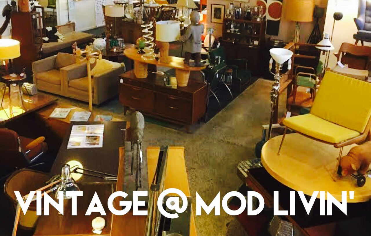 We Have Some Magnificent Vintage Items Here At Mod Livinu0027. Our Vintage  Dealers, Beth And John, Have Keen Eyes And Amazing Knowledge. From The  Super Rare, ...