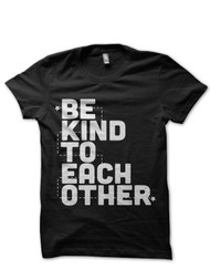 Be Kind to Each Other (3)