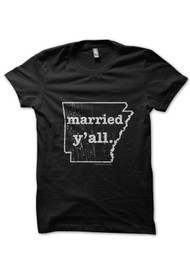 Arkansas Married y'all. T-Shirt