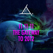11-11-11: The Gateway to 2012 - 2 CD Set