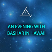 An Evening with Bashar in Hawaii - 2 CD Set