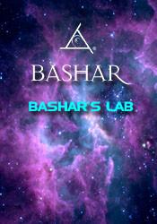 Bashar's Lab - 3 DVD Set