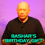 Bashar's Birthday Gift - 4 CD Set