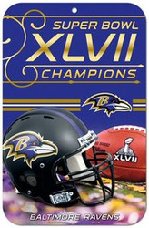 "Baltimore Ravens Super Bowl 47 XLVII Champions Wincraft 11"" x 17"" Durable Plastic Sign"