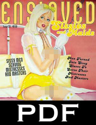 Enslaved Sissies and Maids 33 - PDF download