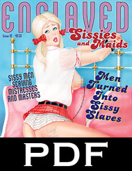 Enslaved Sissies and Maids 10 - PDF Download