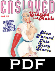 Enslaved Sissies and Maids 8 - PDF Download