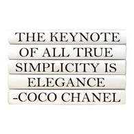 "Quotation Series: Coco Chanel ""The keynote of all..."" 5 Volume Stack"