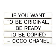 "Quotation Series: Coco Chanel ""If you want to be..."" 5 Volume Stack"