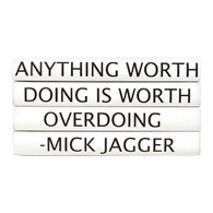 "Quotations Series: Mick Jagger ""Anything worth doing...""  4 Vol."
