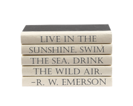 "Quotations Series:  R.W. Emerson ""Live in the sunshine..."""