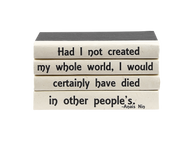 "Quotations Series: Anais Nin ""Had I not created..."""
