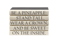 "Quotations Series:  ""Be a Pineapple..."""