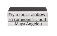 Quotations Series: Be a Rainbow, by Maya Angelou