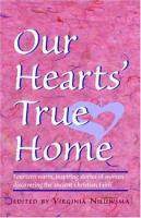 Our Heart's True Home