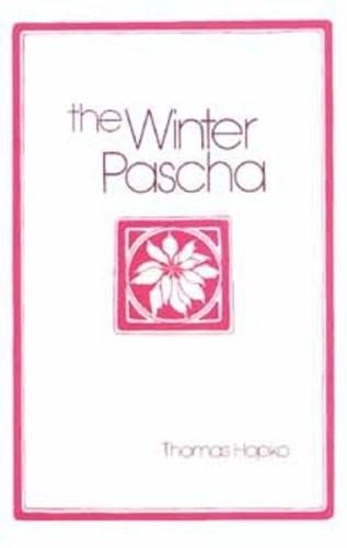 The Winter Pascha