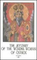 The Mystery of the Wonderworker of Ostrog