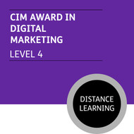 CIM Certificate in Professional Marketing (Level 4) - Digital Marketing Module - Distance Learning/Lite