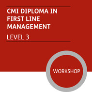 CMI Diploma in First Line Management (Level 3) - Premium/Workshops