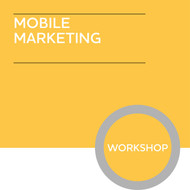 CAM Foundation Digital Marketing Diploma - Principles of Mobile Marketing Module - Premium/Workshops - CI