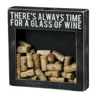 There's Always Time For A Glass of Wine!