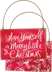 Have Yourself A Merry Little Christmas wooden ornament sign with twisted wire hanger. Delightful!