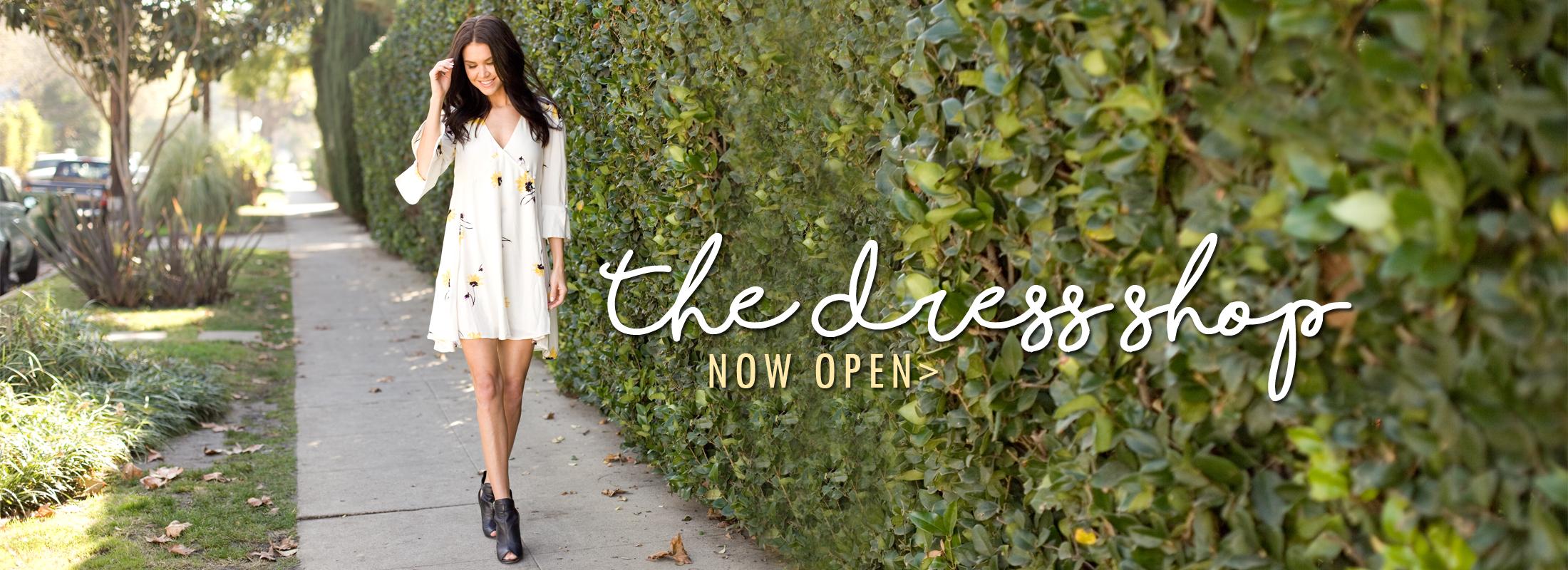 the dress shop now open >