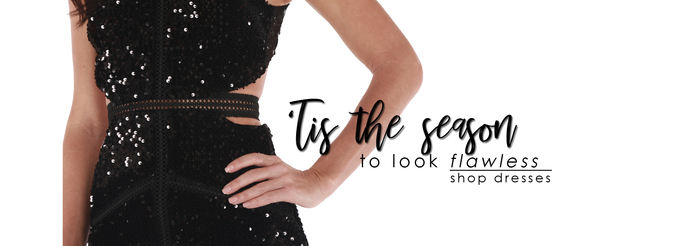 'tis the season to look flawless - shop dresses