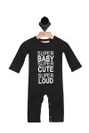 "front of black Super Baby jumper which has ""super baby super cute super loud"" in white writing."