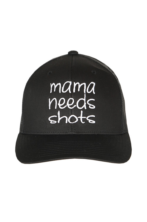 """front of hat shows """"mama needs shots"""" emrboidered in white writing on all black hat."""