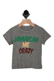 "Front: Grey tee with ""Jamaican Me Crazy"" words written in green yellow, and red."
