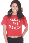 "Front shows red ""Tacos And Cervezas"" (Beer) Cropped Tee. Red tee with white writing."
