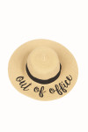 "Wide Brim Natural Color Straw Hat W/ ""Out Of Office"" Saying In Black Cursive"