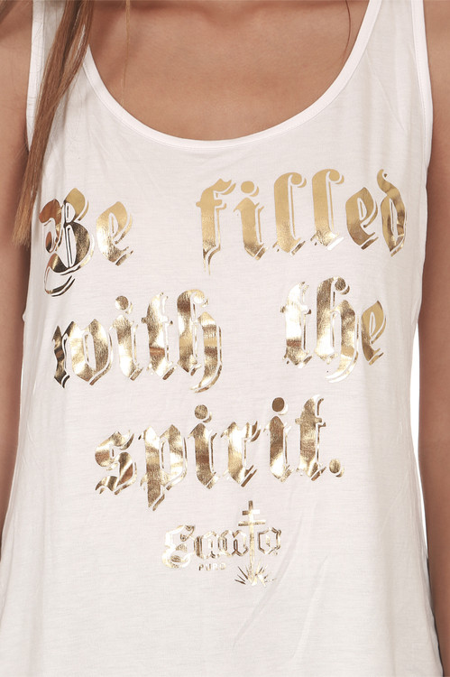 """Be Filled W/ The Spirit Tank in White looser fit with tank sleeves graphic with """"Be Filled With The Spirit"""" in gold"""