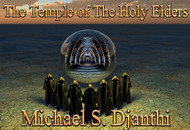 The Temple of the Holy Elders        The Order of the Red Dragon is one of the most powerful spiritual organizations in the universe.  It is the main focus of our spiritual power and growth.  However, it is not the most powerful spiritual organization on earth. The Temple of the Holy Elders is composed of a group of Elder Cosmic Beings that live in a dimensional continuum that flows between earth and thousands of other domains. The Holy Elders are not human and they do not age and die in the way that humans and gods do. These beings control this domain and they are the entities that all earthly powers answer to, including the Bilderbergers.     They are known by many names, The Secret Chiefs, The Elders, and the The Celestials.  They live on several of the sacred mountains of this world. Most people do not know this, but a number of mountains over 20,000 feet tall have never been climbed. In addition, there are local and national sanctions against even trying.  Mt. Kailash, Mt. Kawakarpo, Gangkhar Puensum, and Karjiang, and Labuche Kang III are only a few of the peaks that have never been climbed.  These peaks are home to the Temple of the Holy Elders.      These mountains are protected by these Holy Celestial Beings.  Mt. Kailash is home to five great monasteries and is also held sacred by several great religions of the world.  More than four billion humans hold this mountain sacred. The Temple of the Holy Elders is the most power organization on earth, spiritual, political, financial, and temporal.  They have held power here for many years.     Their members are not fixed in space-time and they move from one domain to another.  They hold trillions of dollars in assets all over the world and everything that happens on this world is under their control.  They do not allow the world to fall out of order in either direction of morality, spiritual power, or political power. The Order of the Red Dragon operates independently from the Temple.  However, when their resources and power is stretched or threatened by outside forces, they call upon the Temple for support.  The Order of the Green Dragon also operates independently of the Temple, but when they seek to expand their operations beyond a certain limit, they must seek the permission of the Temple in order to do so.     The Temple of the Holy Elders watches over the particular growth and evolution of this world. They work with the Orders so that we might have a chance beyond what nature and hard work would provide. They also participate in the creation of the Protocols that influence our growth and development.  They work with our Creators in this way.     The Temple of the Holy Elders will introduce you to this most powerful secret organization, their locations, members, and ways in which they can work with you.  Using their power, they can expand you greatly.      Remember, there are no limits. Their magic is the strongest on earth.  Only the owners of this text will have access to their power.     We will sell 33 of these texts.     Michael S. Djanthi    Price: $2,000.00    SOLD OUT