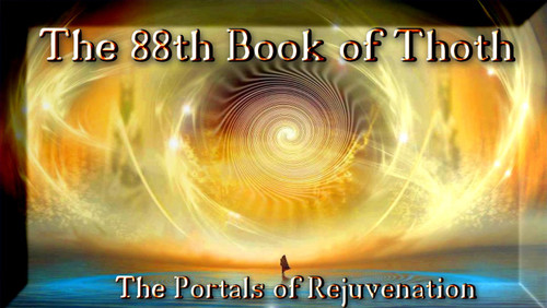 The 88th Book of Thoth: The Portals of Rejuvenation     There are portals within the body that connect to currents of life force that emanate from the higher worlds. Each of these currents regenerate the energy bodies within your physical form. As the physical form ages, it continues to draw force from the higher worlds. We age not because our telomeres shorten, but because our portal connections to the higher worlds and the energy bodies remains undeveloped.  In this text, we will give you the hidden placements of these portals and how you can use the light invocations to connect yourself to these currents.  As you connect to these currents, you will see light popping up in various places in your body. Your hands, feet, internal organs, eyes, and skin will begin to take on light from the higher worlds.  You will see yourself glow in dreams, photographs, and other unexpected places.  The more you work with these forces, the more you will begin to align your physical body with the higher currents.  With diligent work and focus, you can slow and reverse your aging by opening these portals.  Do this work with diligence and sincere practice.  One hour per day is a good start.  For most humans, true pacing and progress takes time.  Give yourself the luxury of this time.  Do the practice in dim light for best results.   Most of the spiritual force of man remains unused in the body.  Even when a person dies at old age, the forces that could propel us to great heights of spiritual power remain within the body.  These forces are at times realized by the mature and aware souls that connect with the portals of power within the body. The portals that exist within the body remain unused. They may be opened however.  As the physical body ages, the portals of rejuvenation continue to recharge the etheric body. When you die, the etheric body will continue to feed upon these forces.     Each breath that you draw takes in force and power from these portals.  There are ten portals of 