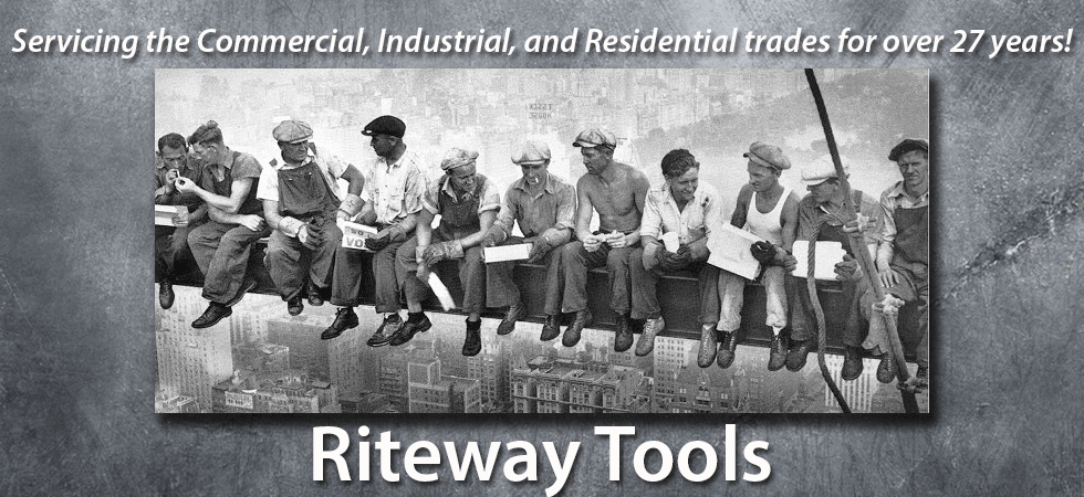 Servicing the Commercial, Industrial, and Residential trades for over 27 years! - Ritewaytools.com