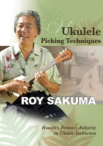 DVD - Ukulele Picking Techniques with Roy Sakuma