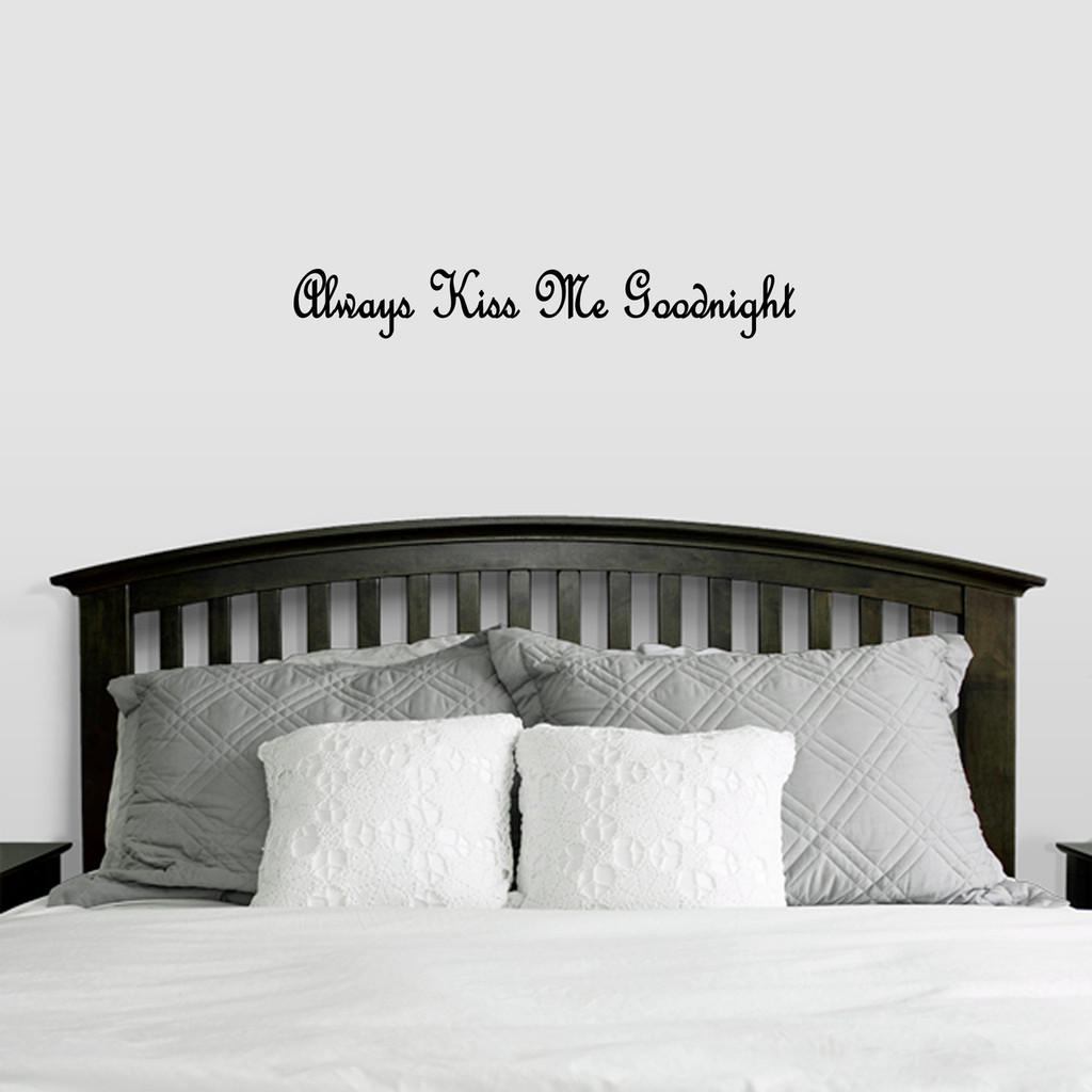 """Always Kiss Me Goodnight Wall Decal 36"""" wide x 5"""" tall Sample Image"""