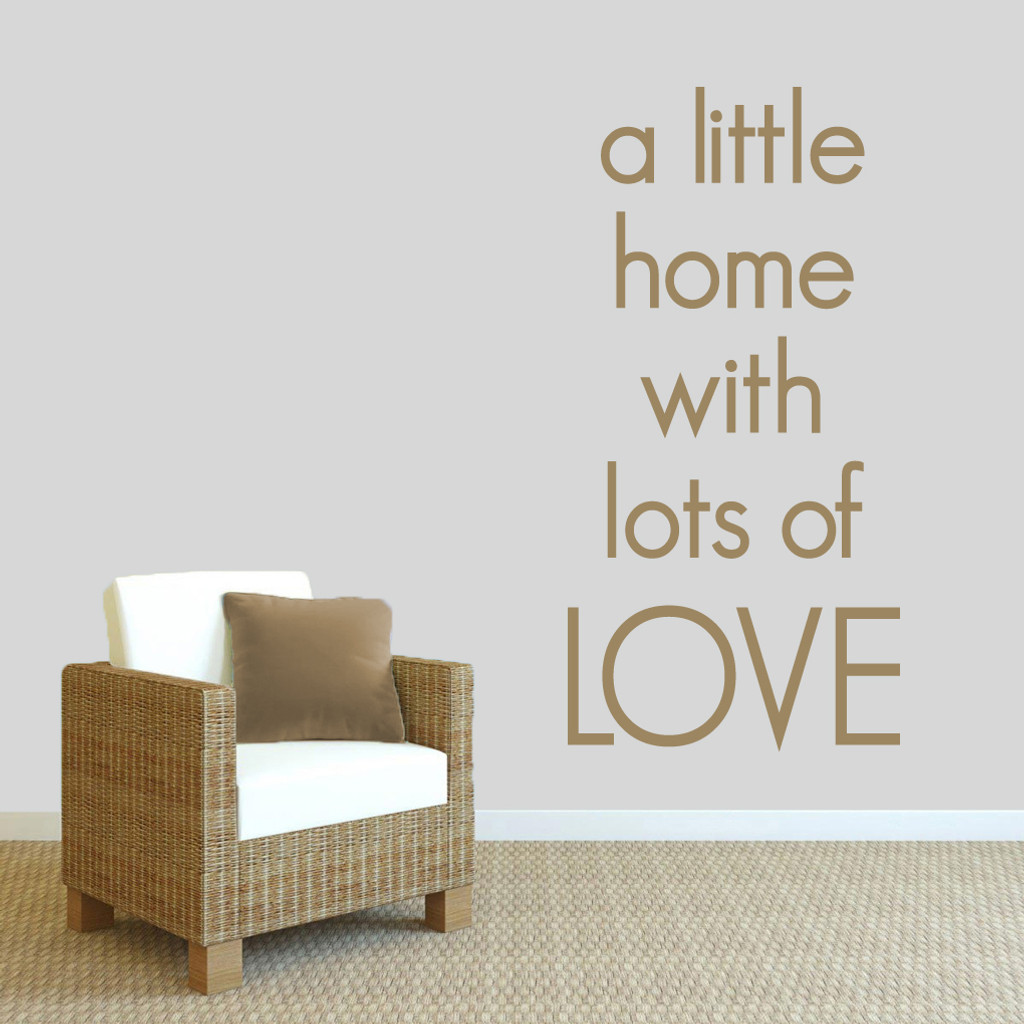 """A Little Home With Lots Of Love Wall Decals 30"""" wide x 60"""" tall Sample Image"""