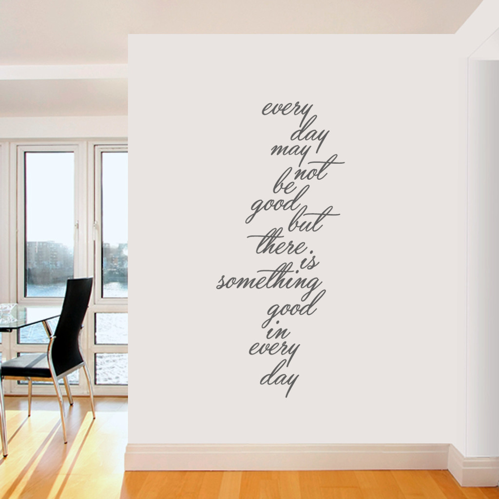 """Something Good In Every Day Wall Decals 26"""" wide x 60"""" tall  Sample Image"""