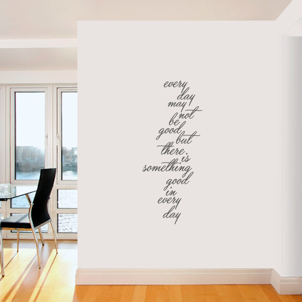 """Something Good In Every Day Wall Decals 20"""" wide x 48"""" tall  Sample Image"""