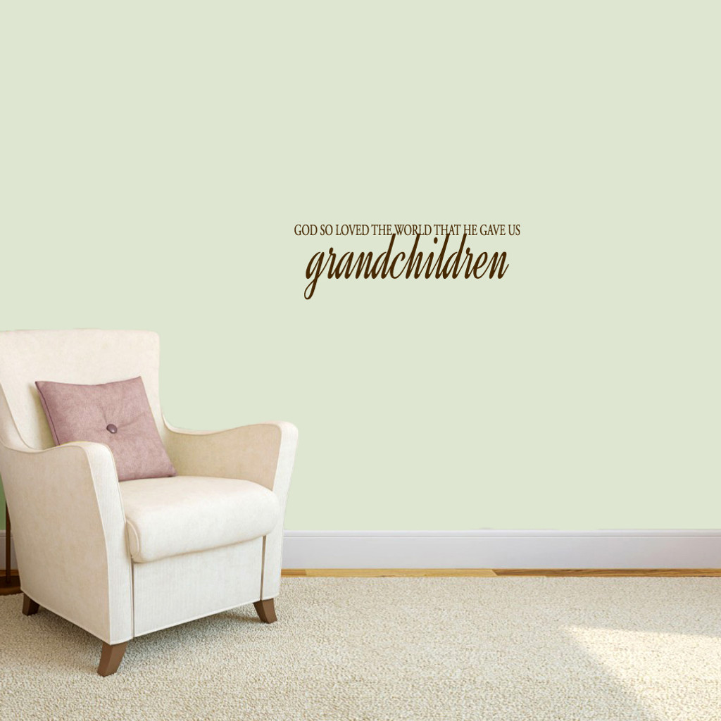 """God Gave Us Grandchildren Wall Decals 24"""" wide x 8"""" tall Sample Image"""