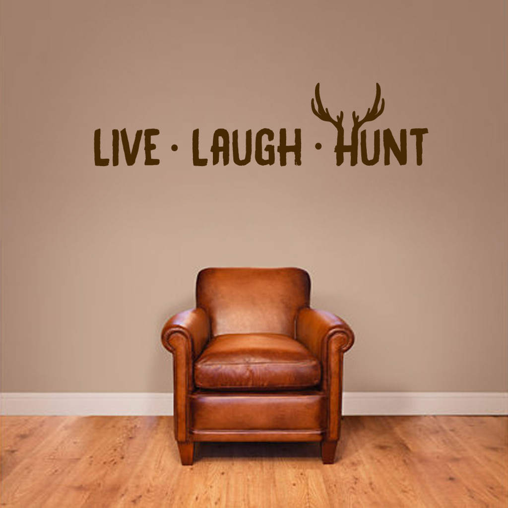 """Live Laugh Hunt Wall Decals 48"""" wide x 12"""" tall Sample Image"""