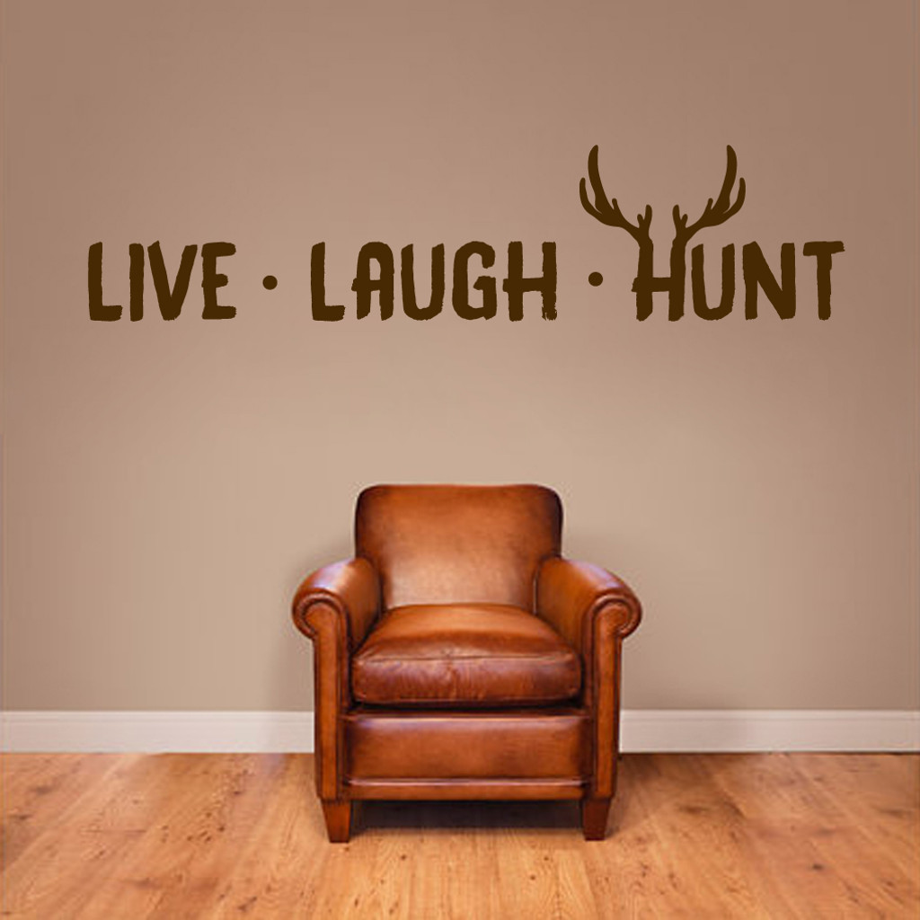"""Live Laugh Hunt Wall Decals 60"""" wide x 14"""" tall Sample Image"""