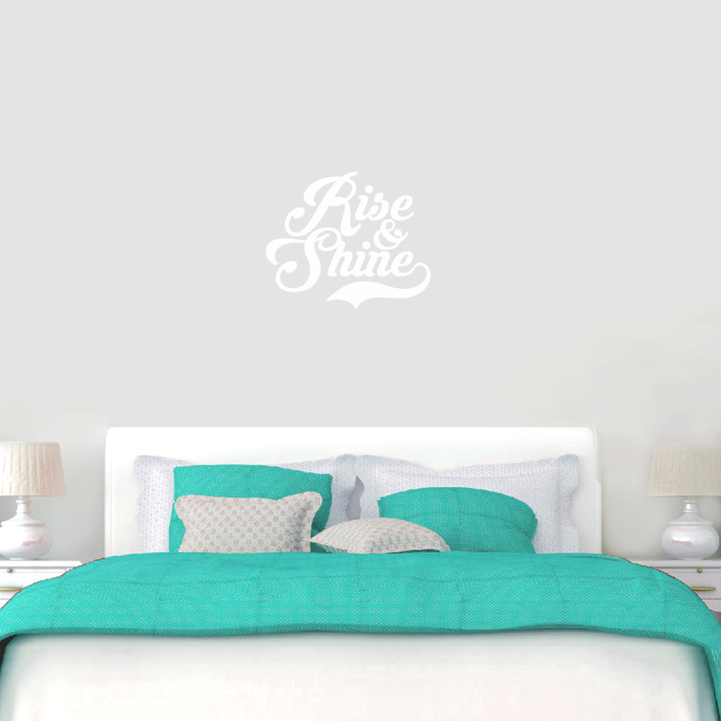 Rise shine wall decal home dcor wall decals rise and shine wall decals 24 wide x 20 tall sample amipublicfo Image collections
