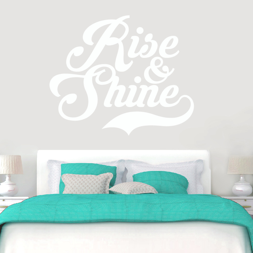 Rise shine wall decal home dcor wall decals rise and shine wall decals 60 wide x 50 tall sample amipublicfo Gallery