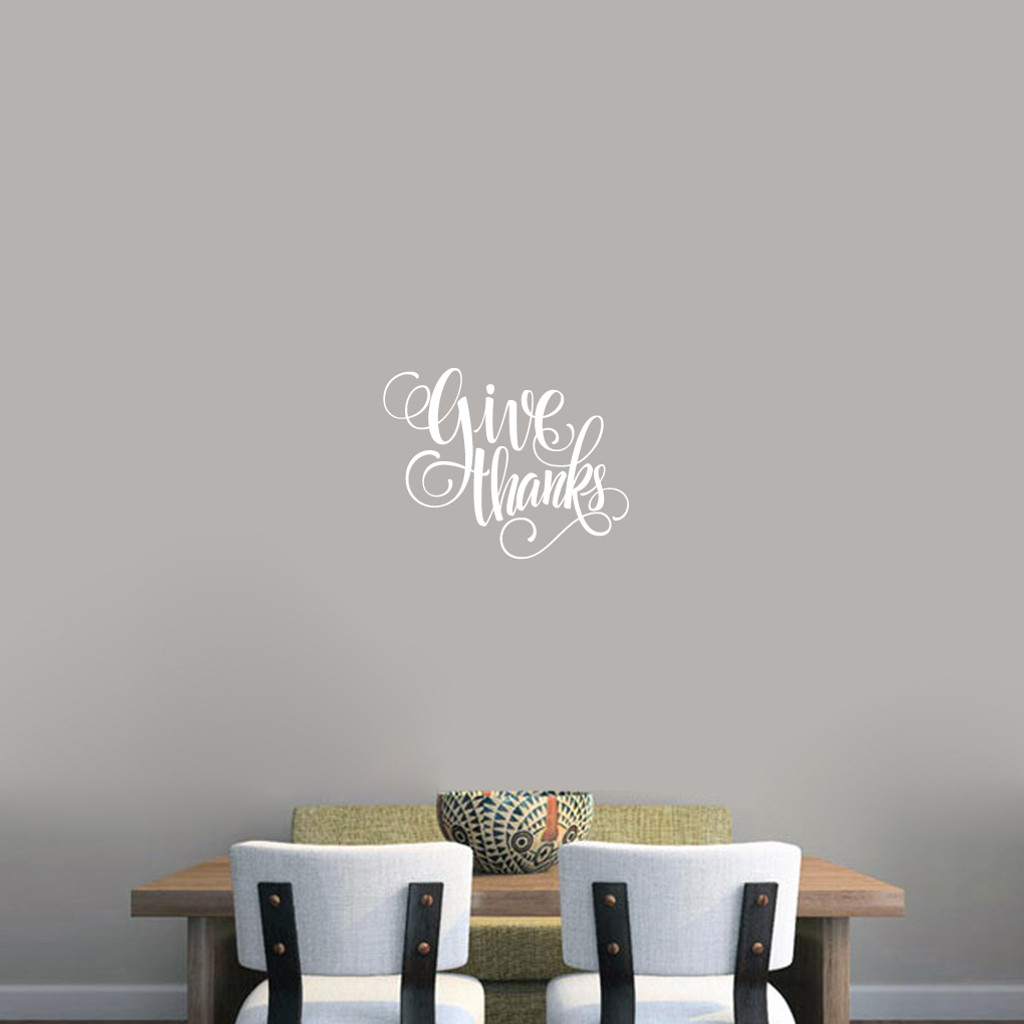 """Give Thanks Script Wall Decal 18"""" wide x 14"""" tall Sample Image"""