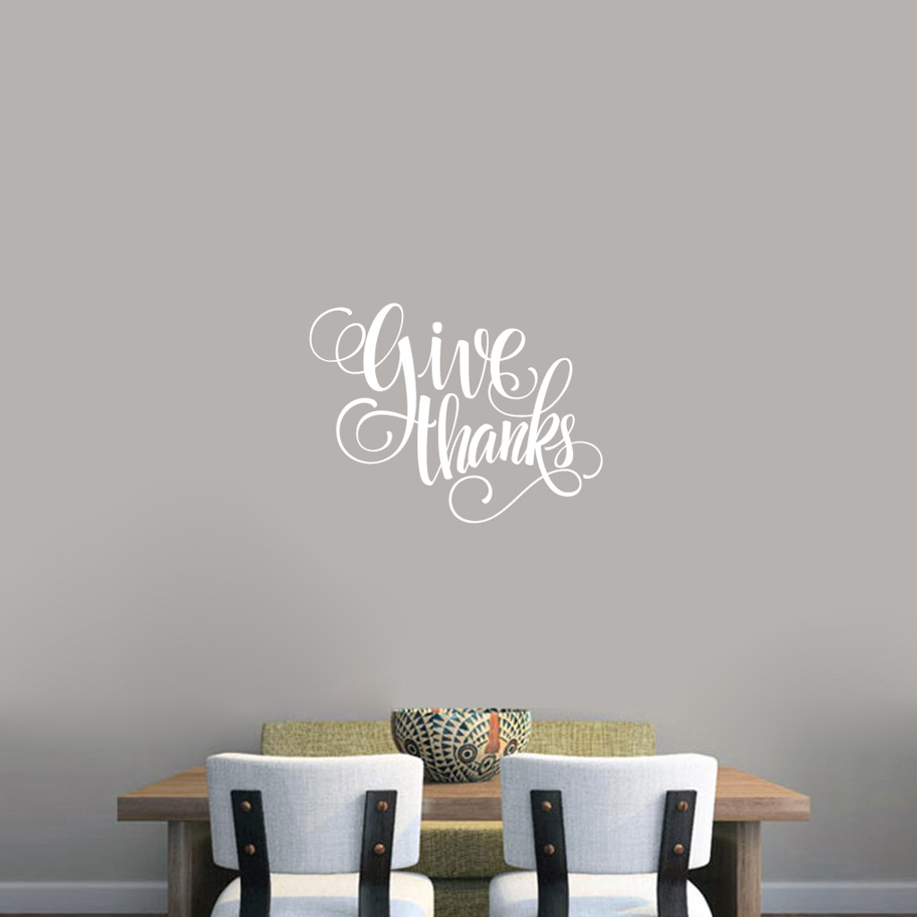 """Give Thanks Script Wall Decal 24"""" wide x 18"""" tall Sample Image"""